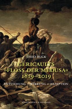 """Géricaults """"Floß der Medusa"""" 1819–2019 von Buck,  Theo"""