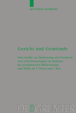 Gericht und Gemeinde von Konradt,  Matthias