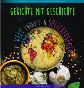 Gerichte mit Geschichte von Longares-Bäumler,  Dolores, Porsch,  Christian, Sommerer,  Ulrike