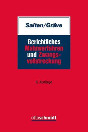 Gerichtliches Mahnverfahren und Zwangsvollstreckung von Gräve,  Karsten, Salten,  Uwe