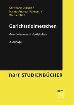 Gerichtsdolmetschen von Driesen,  Christiane, Petersen,  Haimo-Andreas, Rühl,  Werner