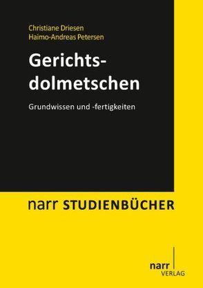 Gerichtsdolmetschen von Driesen,  Christiane, Petersen,  Haimo