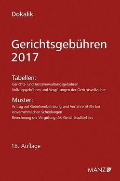 Gerichtsgebühren – 2017 von Dokalik,  Dietmar