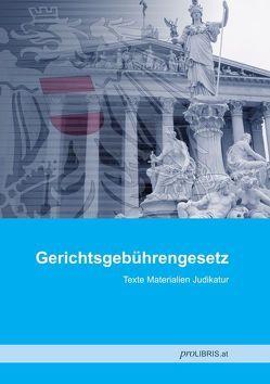 Gerichtsgebührengesetz von proLIBRIS VerlagsgesmbH