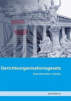 Gerichtsorganisationsgesetz von proLIBRIS VerlagsgesmbH