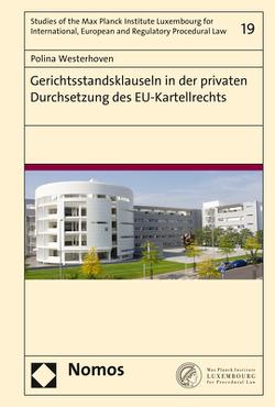 Gerichtsstandsklauseln in der privaten Durchsetzung des EU-Kartellrechts von Westerhoven,  Polina