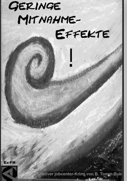 Geringe Mitnahme-Effekte! von Tomm-Bub (M.A.),  Burkhard