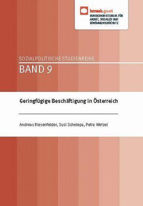 Geringfügige Beschäftigung in Österreich von Riesenfelder,  Andreas, Schelepa,  Susi, Wetzel,  Petra