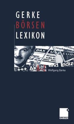 Gerke Börsen Lexikon von Gerke,  Wolfgang