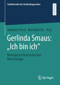 """Gerlinda Smaus: """"Ich bin ich"""" von Feest,  Johannes, Pali,  Brunilda"""