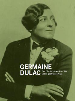 Germaine Dulac von Dulac,  Germaine, Mayr,  Brigitte, Schlüpmann,  Heide