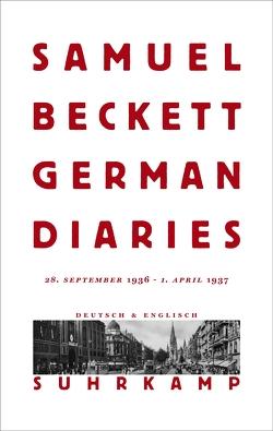German Diaries von Beckett,  Samuel, Hartel,  Gaby, Lubrich,  Oliver, Nixon,  Mark