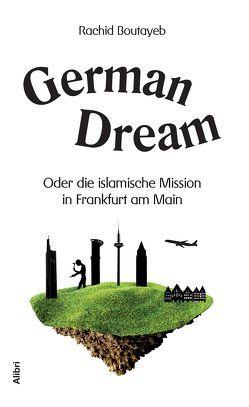 German Dream von Boutayeb,  Rachid