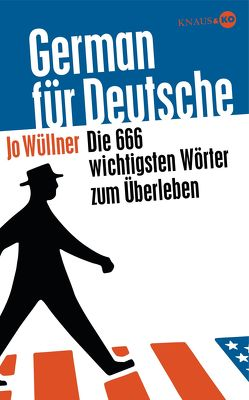 German für Deutsche von Wüllner,  Jo