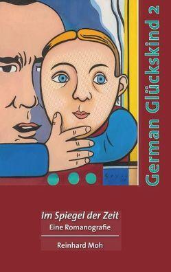 German Glückskind 2 von Moh,  Reinhard