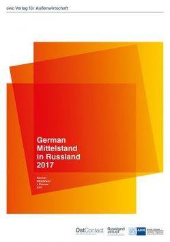 German Mittelstand in Russland 2017 von OWC Verlag für Außenwirtschaft