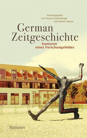 German Zeitgeschichte von Lindenberger,  Thomas, Sabrow,  Martin