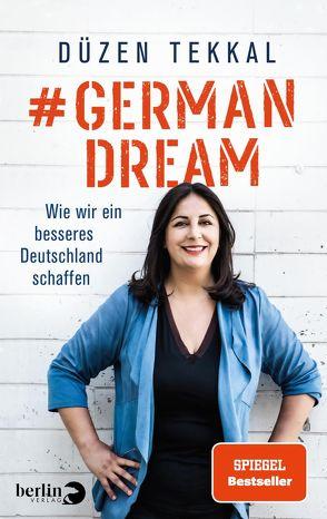 #GermanDream von Kobold,  Oliver, Tekkal,  Düzen