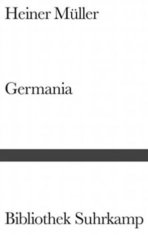 Germania von Müller,  Heiner, Ostermaier,  Albert