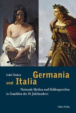 Germania und Italia von Skokan,  Isabel