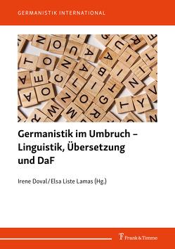 Germanistik im Umbruch – Linguistik, Übersetzung und DaF von Doval,  Irene, Liste Lamas,  Elsa