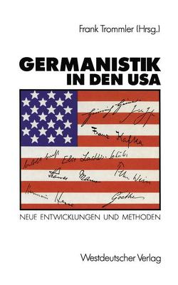 Germanistik in den USA von Trommler,  Frank