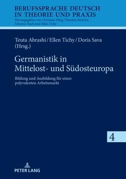 Germanistik in Mittelost- und Südosteuropa von Abrashi,  Teuta, Sava,  Doris, Tichy,  Ellen