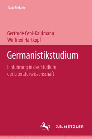 Germanistikstudium von Cepl-Kaufmann,  Gertrude, Hartkopf,  Winfried
