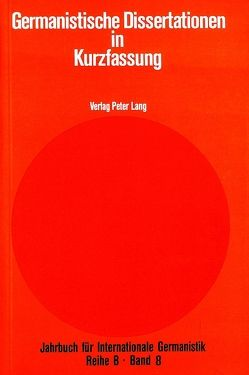 Germanistische Dissertationen in Kurzfassung von Roloff,  Hans-Gert