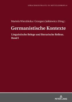 Germanistische Kontexte von Jaśkiewicz,  Grzegorz, Wierzbicka,  Mariola