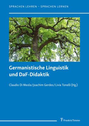 Germanistische Linguistik und DaF-Didaktik von Di Meola,  Claudio, Gerdes,  Joachim, Tonelli,  Livia