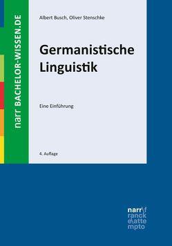 Germanistische Linguistik von Busch,  Albert, Stenschke,  Oliver