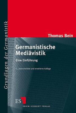 Germanistische Mediävistik von Bein,  Thomas