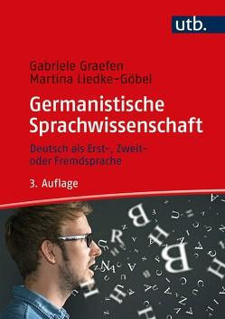 Germanistische Sprachwissenschaft von Graefen,  Gabriele, Liedke-Göbel,  Martina