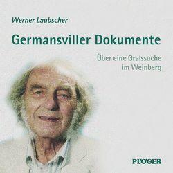 Germansviller Dokumente von Laubscher,  Werner