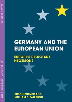 Germany and the European Union von Bulmer,  Simon, Paterson,  William E.