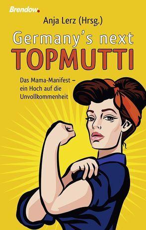 Germany's next Topmutti von Lerz,  Anja