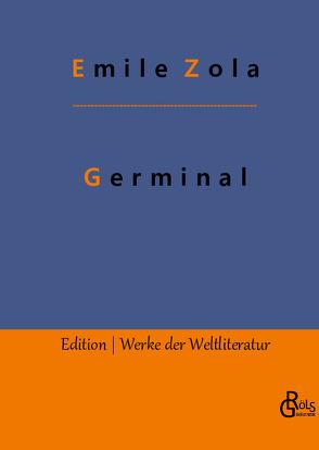 Germinal von Zola,  Émile