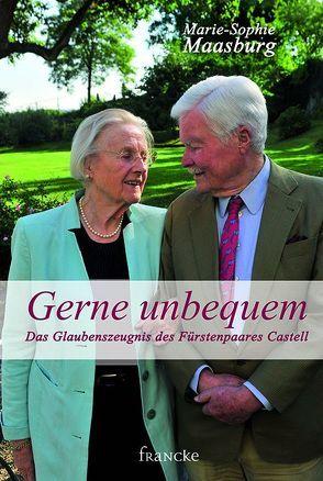 Gerne unbequem von Maasburg,  Marie-Sophie