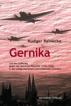 Gernika von Reinecke,  Rüdiger