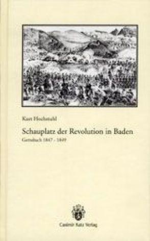 Gernsbach 1847-1849 von Hochstuhl,  Kurt