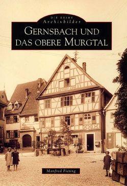 Gernsbach und das obere Murgtal von Fieting,  Manfred