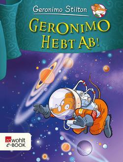 Geronimo hebt ab! von Rickers,  Gesine, Stilton,  Geronimo