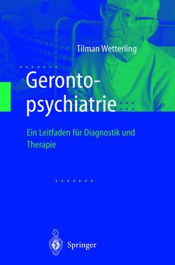 Gerontopsychiatrie von Wetterling,  Tilman