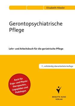 Gerontopsychiatrische Pflege von Höwler,  Dr. Elisabeth