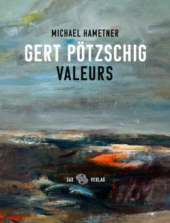 Gert Pötzschig. Valeurs von Hametner,  Michael, Pötzschig,  Gert