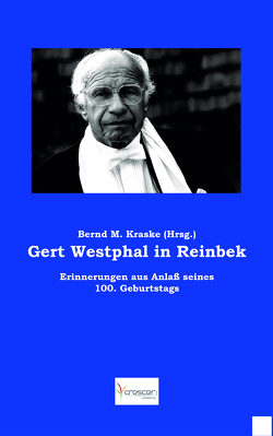Gert Westphal in Reinbek von Kraske,  Bernd M
