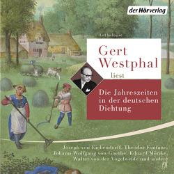 Gert Westphal liest: Die Jahreszeiten in der deutschen Dichtung von Westphal,  Gert