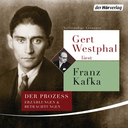 Gert Westphal liest Franz Kafka von Kafka,  Franz, Westphal,  Gert