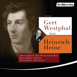 Gert Westphal liest Heinrich Heine von Heine,  Heinrich, Westphal,  Gert